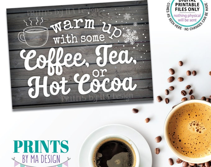 """Coffee Tea or Hot Cocoa Sign, Warm Up with some Hot Beverages Station, PRINTABLE 5x7"""" Gray Rustic Wood Style Sign, Hot Chocolate Bar <ID>"""