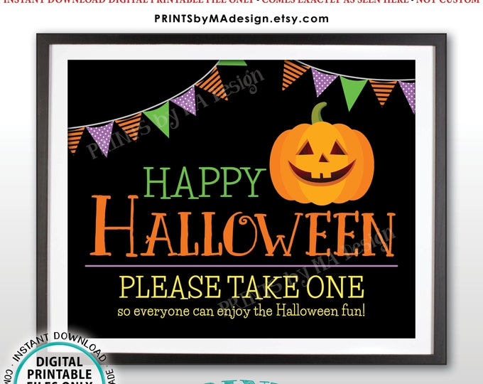 "Happy Halloween Candy Sign, Please Take One, Jack-O-Lantern Pumpkin, PRINTABLE 8x10/16x20"" Halloween Treat Sign, Black Background <ID>"