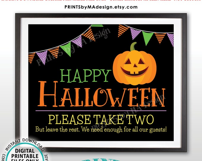 "Happy Halloween Candy Sign, Please Take Two Treats, Jack-O-Lantern Pumpkin, PRINTABLE 8x10/16x20"" Treat Sign, Black Background <ID>"