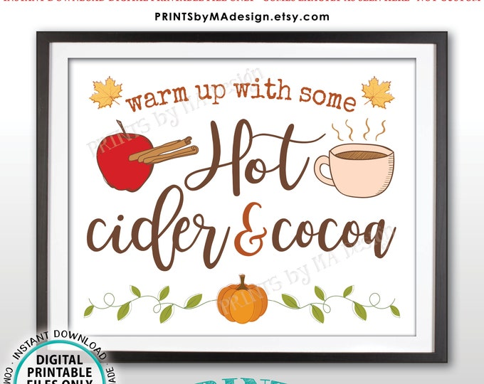 "Hot Cider and Cocoa Sign, Warm Up with Some Hot Cider & Cocoa, PRINTABLE 8x10/16x20"" Sign, Apple Cinnamon Pumpkin Mug <ID>"