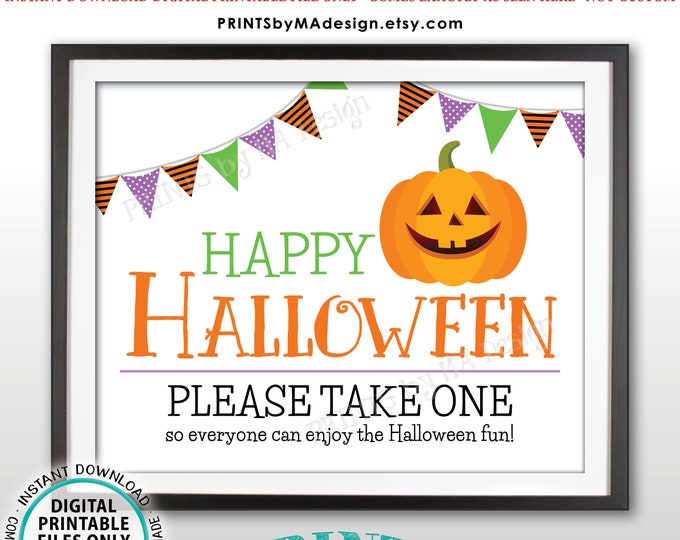 "Happy Halloween Candy Sign, Please Take One, Jack-O-Lantern Pumpkin, PRINTABLE 8x10/16x20"" Halloween Treat Sign, White Background <ID>"