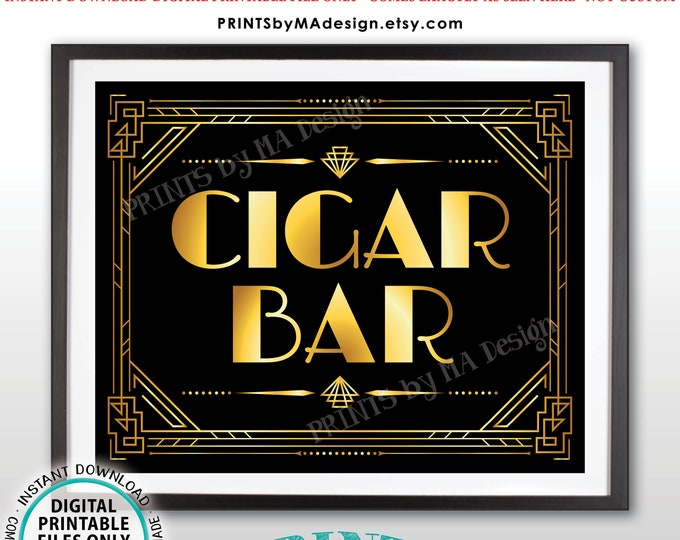 "Cigar Bar Sign, Black and Gold Roaring Twenties Great Gatsby Party, PRINTABLE 8x10/16x20"" Art Deco Cigar Sign <ID>"