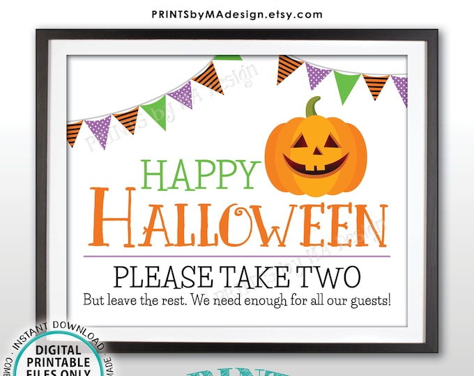 "Happy Halloween Candy Sign, Please Take Two Treats, Jack-O-Lantern Pumpkin, PRINTABLE 8x10/16x20"" Treat Sign, White Background <ID>"