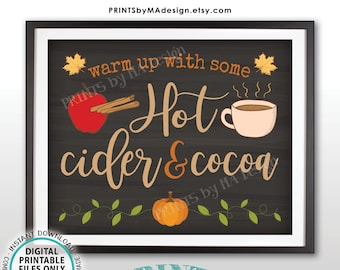 """Hot Cider and Cocoa Sign, Warm Up with Some Hot Cider & Cocoa, PRINTABLE 8x10/16x20"""" Chalkboard Style Sign, Apple Cinnamon Pumpkin Mug <ID>"""