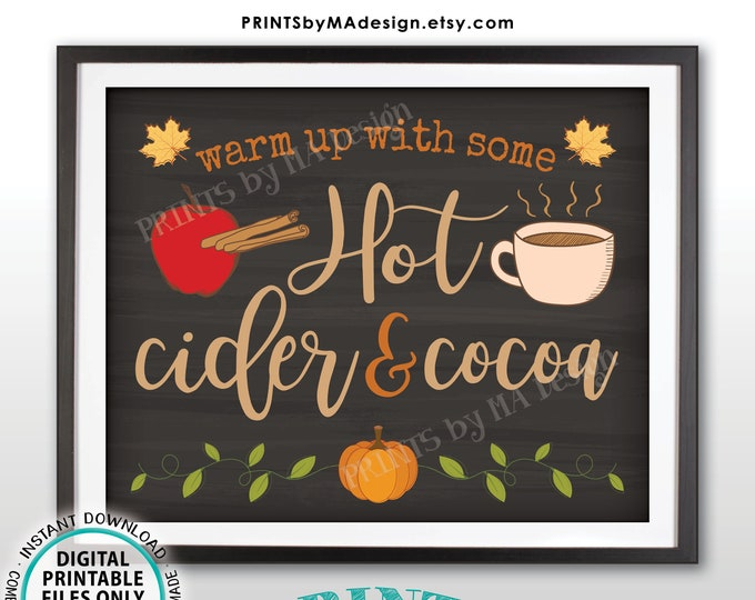 "Hot Cider and Cocoa Sign, Warm Up with Some Hot Cider & Cocoa, PRINTABLE 8x10/16x20"" Chalkboard Style Sign, Apple Cinnamon Pumpkin Mug <ID>"