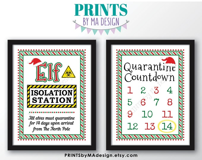 "Elf Isolation Station & Quarantine Countdown, Christmas Elf in Quarantine for 14 Days Covid Pandemic, Two PRINTABLE 8.5x11"" Signs <ID>"