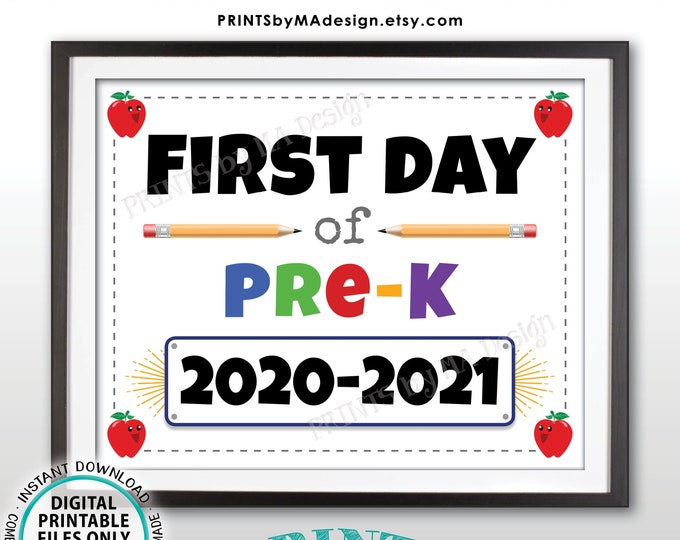 "First Day of School Sign, Starting Pre-K, I'm a Preschooler, 2020-2021 dated PRINTABLE 8x10/16x20"" Back to School Sign, Preschool <ID>"