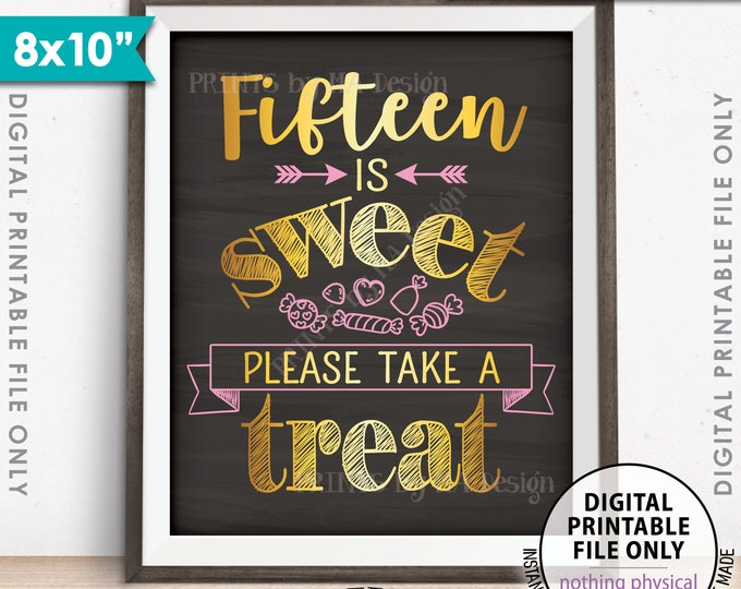 """Quinceañera Sign, Fifteen is Sweet Please Take a Treat Sign, Quinceanera Candy Bar Sign, 8x10"""" Chalkboard Style Printable Instant Download"""