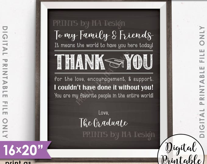 "Thank You Sign, Thanks from the Graduate Thank You Card, Graduation Party Decoration, PRINTABLE 8x10/16x20"" Chalkboard Style Grad Sign <ID>"