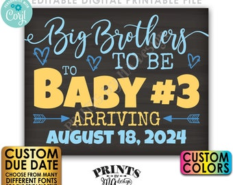 """Baby #3 Pregnancy Announcement, Big Brothers to Be to Baby Number 3, PRINTABLE 8x10/16x20"""" Chalkboard Style Sign <Edit Yourself w/Corjl>"""
