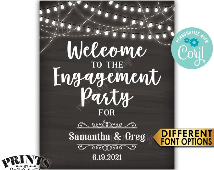 """Engagement Party Sign, Welcome to the Engagement Party Decoration, PRINTABLE 8x10/16x20"""" Chalkboard Sign <Edit Yourself with Corjl>"""