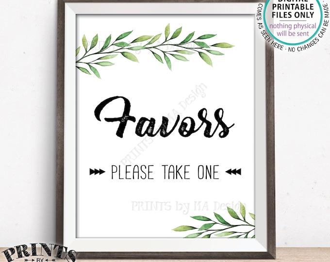 "Favors Please Take One, Wedding Favors, Bridal Shower Take a Favor, Wedding Greenery, Eucalyptus Sage Botanical, PRINTABLE 8x10"" Sign <ID>"