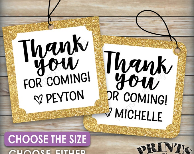 """Thank You for Coming Tags, Birthday Party, Graduation Party Decorations, Custom Name, Gold Glitter, Choose Tag Size, PRINTABLE 8.5x11"""" Sheet"""