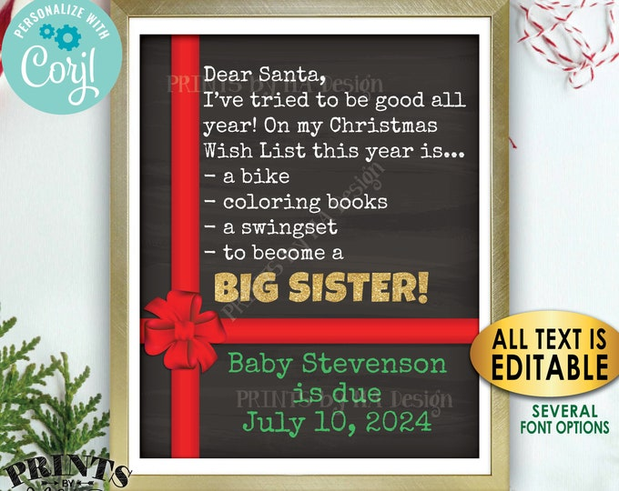 Christmas Pregnancy Announcement, Dear Santa, Wish to Become a Big Sister Promotion, Custom PRINTABLE Xmas Sign <Edit Yourself with Corjl>
