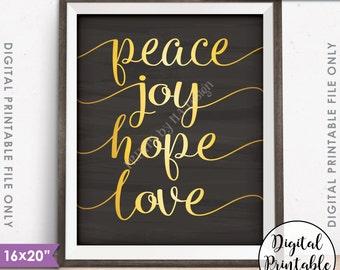 "Peace Joy Hope Love Christmas Sign Holiday Decor, Peace Hope Love Joy, 8x10/16x20"" Chalkboard Style Instant Download Digital Printable File"