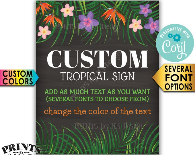 "Custom Chalkboard Style Tropical  Sign, Choose Your Text & Colors, One PRINTABLE 16x20"" Portrait Sign <Edit Yourself with Corjl>"