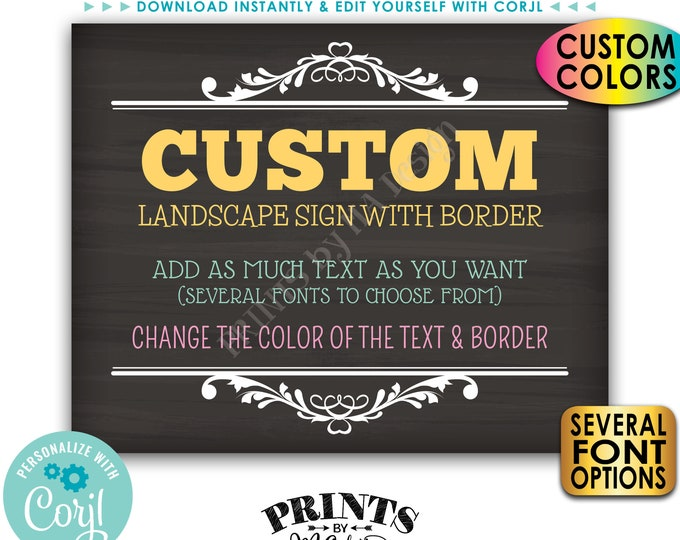 """Custom Sign, Choose Your Text & Colors, One PRINTABLE Chalkboard Style 8x10/16x20"""" Landscape Sign with Border <Edit Yourself with Corjl>"""