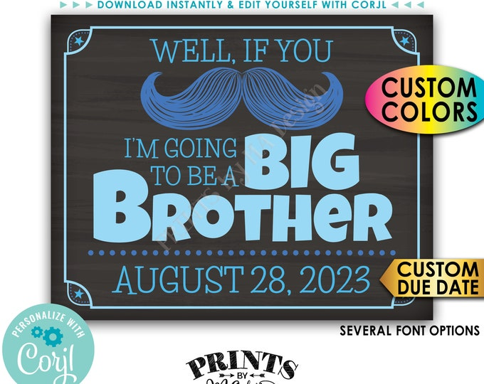 Pregnancy Announcement, If You Mustache I'm Going to be a Big Brother, Custom PRINTABLE Chalkboard Style Sign <Edit Yourself with Corjl>