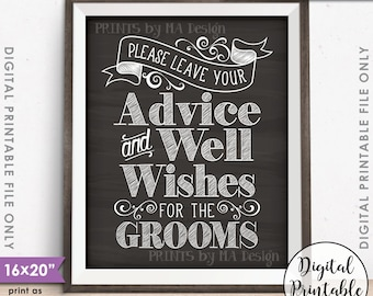 """Advice and Well Wishes, Please Leave your Advice & Well Wishes for the  Grooms, 8x10/16x20"""" Chalkboard Style Printable Instant Download"""