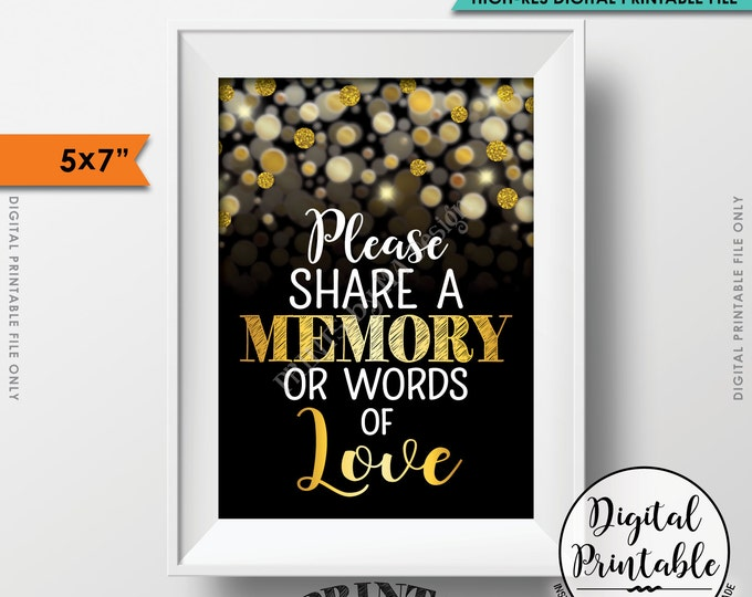 "Share a Memory or Words of Love Sign, Birthday, Anniversary, Retirement, Graduation, Memorial, PRINTABLE Black & Gold Glitter 5x7"" Sign <ID>"