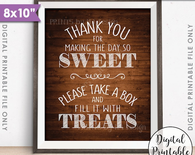 """Thank You for Making the Day so Sweet Please take a Box and fill it with Treats, Sweets, 8x10"""" Rustic Wood Style Printable Instant Download"""