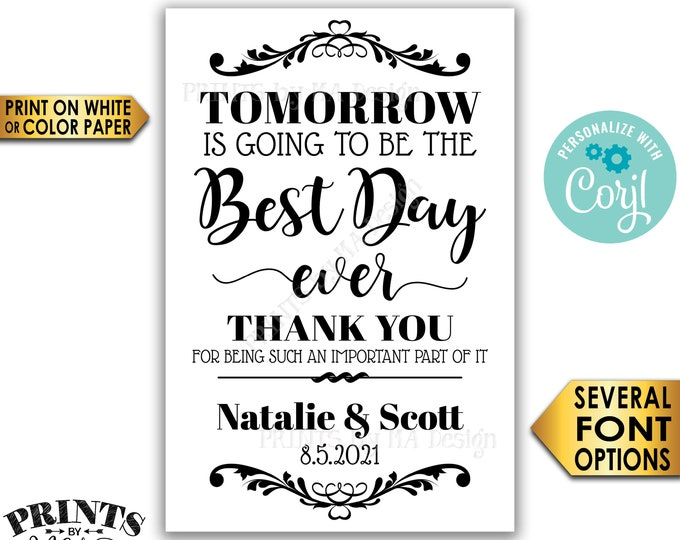 "Tomorrow is Going to Be The Best Day Ever Rehearsal Dinner Sign,  B&W PRINTABLE 24x36"" Wedding Rehearsal Sign <Edit Yourself with Corjl>"