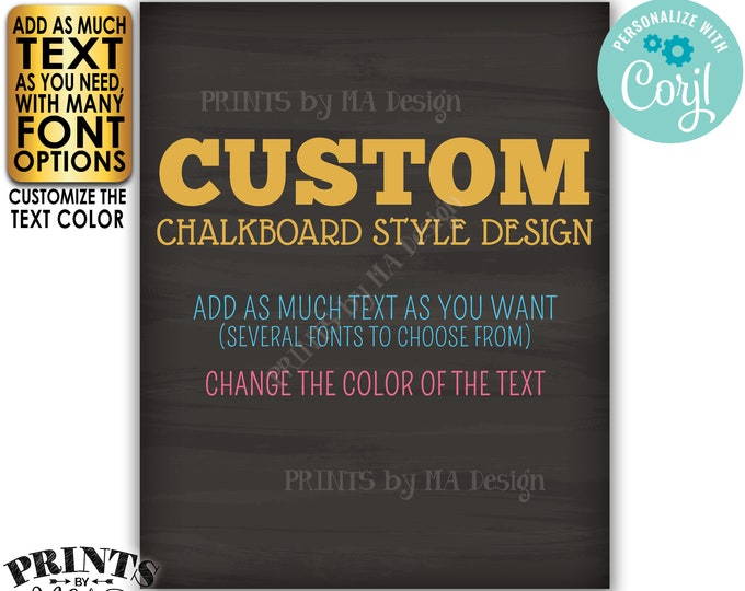 """Custom Chalkboard Style Poster, Choose Your Text and Colors, One PRINTABLE 8x10/16x20"""" Portrait Sign <Edit Yourself with Corjl>"""