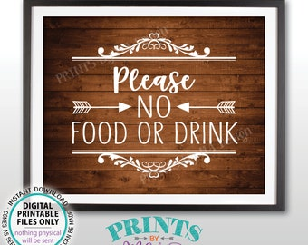 "Please No Food or Drink Sign, No Food Sign, Keep Food Out, Rules for Home, Follow House Rules, PRINTABLE 8x10"" Rustic Wood Style Sign <ID>"