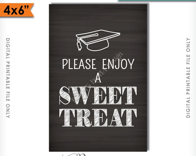 """Sweet Treats Sign, Desserts Sign, Graduation Party Decor, Graduation Sign, Candy Bar, Cupcakes, 4x6"""" Instant Download Digital Printable File"""