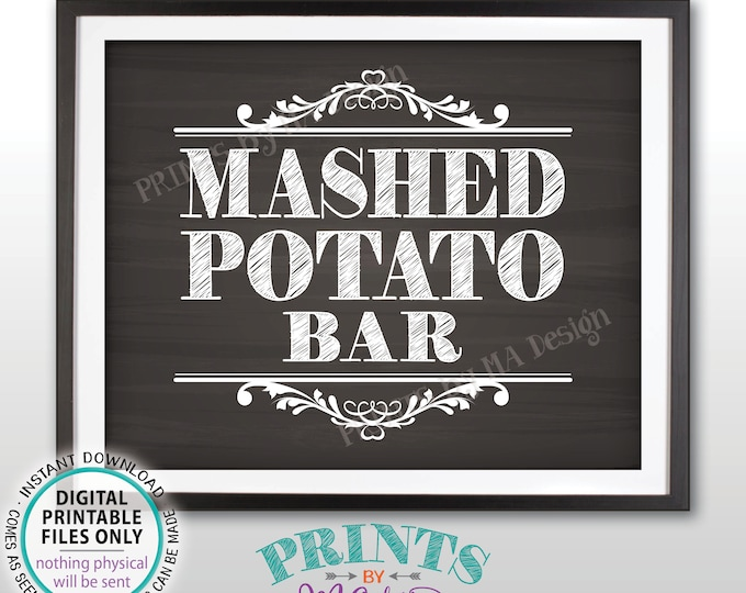 """Mashed Potato Bar Sign, Build Your Own Bowl of Potatoes Station, PRINTABLE 8x10"""" Chalkboard Style Sign <ID>"""