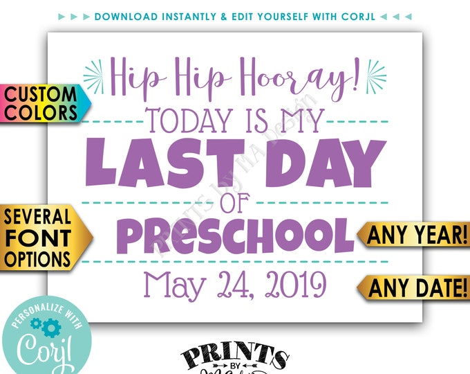 "Last Day of School Sign, Custom Grade Date and Colors School's Out Photo Prop, PRINTABLE 8.5x11"" Sign <Edit Yourself with Corjl>"