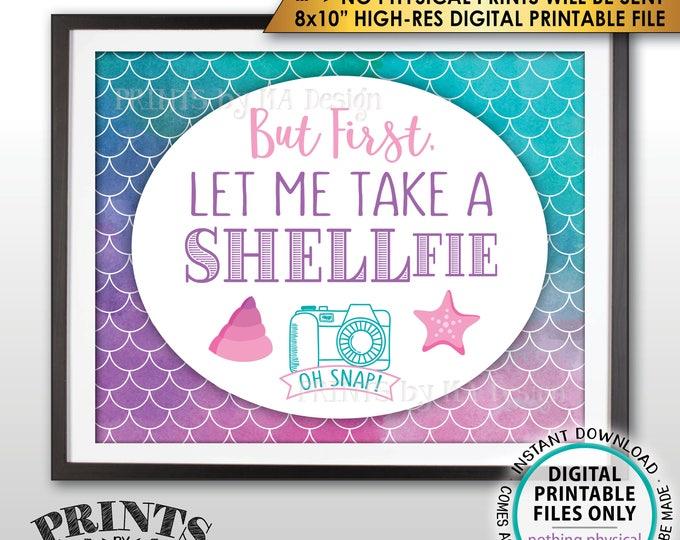 """Mermaid Selfie Sign, Let Me Take a SHELLfie, Mermaid Party, Mermaid Birthday, Star Fish, 8x10"""" Watercolor Style PRINTABLE Instant Download"""