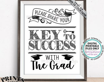 "Please share your Key to Success with the Grad SIgn, Graduate Advice for Graduation Party Decoration, PRINTABLE 8x10"" Graduation Sign <ID>"