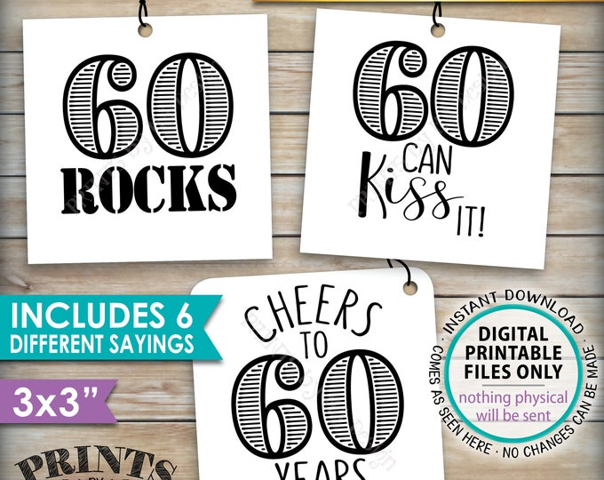"""60th Birthday Party Candy Signs, Candy Bar, 60 Sucks Blows Rocks Hot, 60 can Kiss it, PRINTABLE Square 3x3"""" tags on 8.5x11"""" Instant Download"""