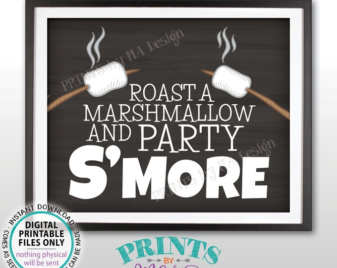 """Roast a Marshmallow and Party S'more Sign, Make Smores Station, Campfire S'mores Bar, PRINTABLE 8x10/16x20"""" Chalkboard Style Sign <ID>"""