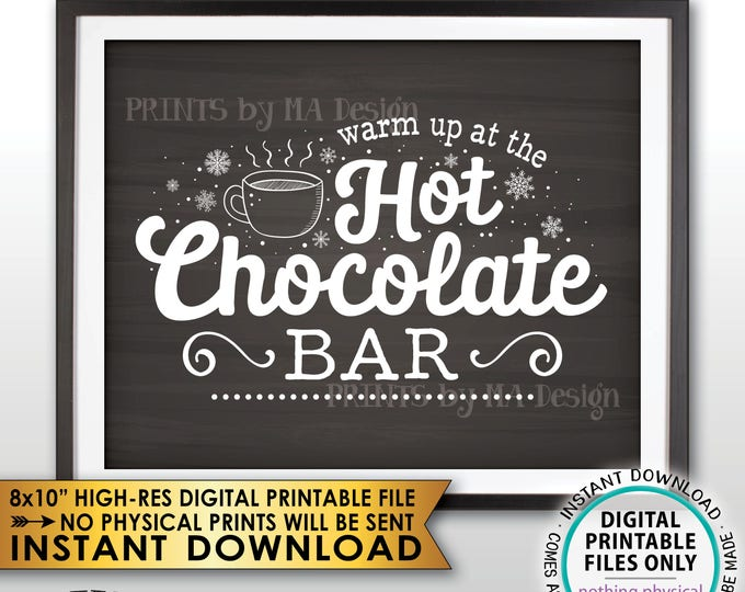 "Hot Chocolate Sign, Warm Up at the Hot Chocolate Bar, Fall, Winter, Christmas Party, Chalkboard Style PRINTABLE 8x10"" Instant Download Sign"