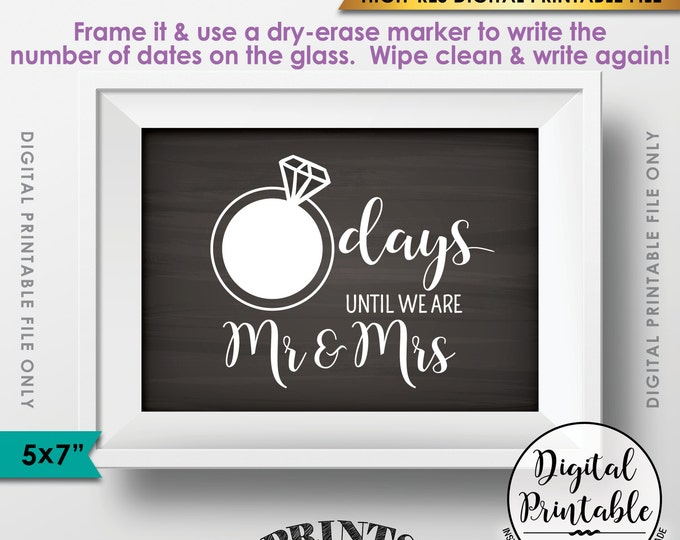 """Wedding Countdown Sign, Countdown to Wedding Sign, Days until we are Mr & Mrs Countdown, Instant Download 5x7"""" Chalkboard Style Printable"""