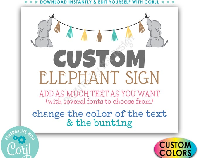 "Custom Elephant Sign, Birthday Party, Baby Shower, Choose Your Text, 1 PRINTABLE 8x10/16x20"" Landscape Poster <Edit Yourself with Corjl>"