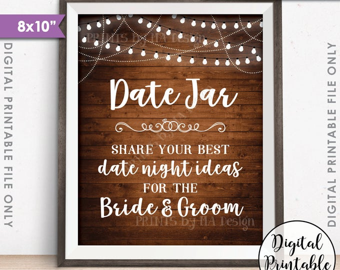 """Date Jar Sign, Share your best Date Ideas with the Bride & Groom, Share Date Night Ideas, PRINTABLE 8x10"""" Rustic Wood Style Sign <ID>"""