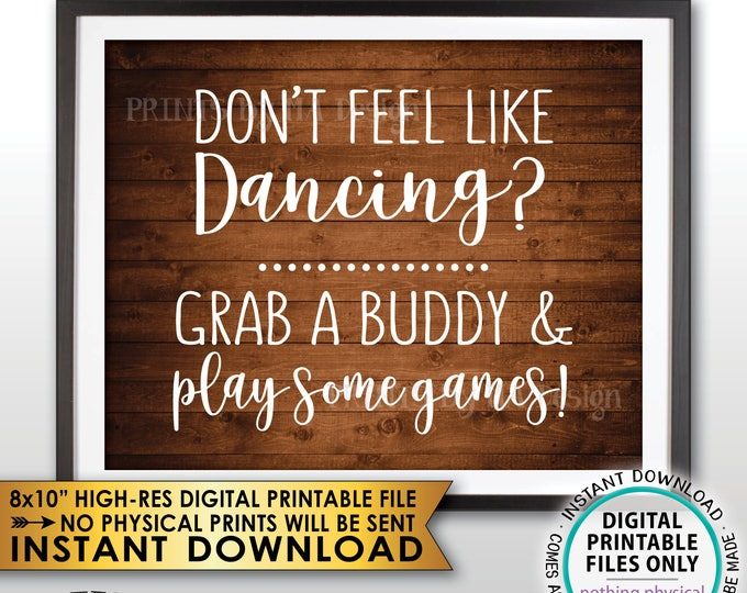 """Don't Dance Sign, Don't Feel like Dancing Grab a Buddy and Play Some Games Reception Sign PRINTABLE 8x10"""" Rustic Wood Style Instant Download"""