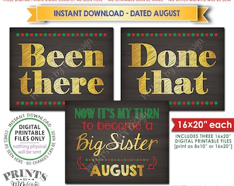 Christmas Pregnancy Announcement, Been There Done That Now It's My Turn to be a Big Sister in AUGUST Dated PRINTABLE Baby Reveal Signs <ID>