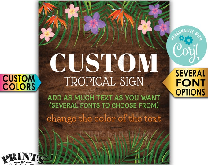 "Custom Rustic Wood Style Tropical  Sign, Choose Your Text & Colors, One PRINTABLE 16x20"" Portrait Sign <Edit Yourself with Corjl>"