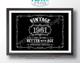 """1961 Birthday Sign, Vintage Better with Age Poster, Whiskey Theme Black & White PRINTABLE 24x36"""" Landscape 1961 Sign <ID>"""