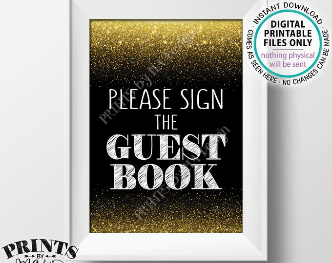"""Please Sign the Guest Book Sign, Guestbook, Birthday Anniversary Retirement Graduation Party, Black & Gold Glitter PRINTABLE 5x7"""" Sign <ID>"""