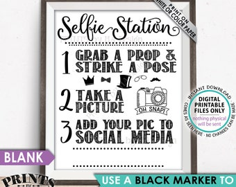 "Selfie Station Sign, Share your pic on Social Media, Snap a Photo and Tag It, Take a Selfie Sign, PRINTABLE 8x10/16x20"" Hashtag Sign <ID>"