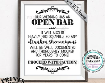 """Open Bar Sign, Drunken Shenanigans Sign, Funny Alcohol Sign, Funny Wedding Documented Caution Sign, PRINTABLE 8x10/16x20"""" Bar Sign <ID>"""