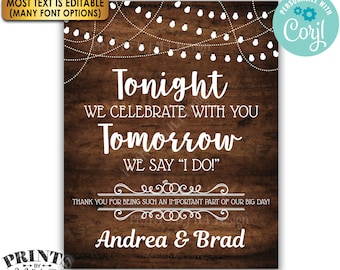 "Tonight We Celebrate With You Tomorrow We Say I Do Rehearsal Dinner Sign, PRINTABLE 16x20"" Rustic Wood Style Sign <Edit Yourself with Corjl>"