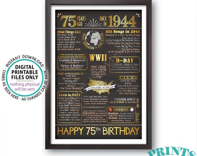 """75th Birthday Gift, Flashback 75 Years Ago Back in 1944 Born in '44 Birthday Poster, Gold, PRINTABLE 24x36"""" B-day Sign <ID>"""