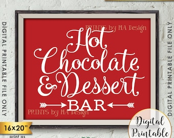 """Hot Chocolate and Dessert Bar Sign, Hot Chocolate Bar, Dessert Bar Sign, Hot Cocoa Bar, Red 8x10/16x20"""" Instant Download Printable Sign"""