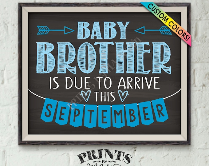 """It's a Boy Gender Reveal, Getting a Baby Brother Pregnancy Announcement, Baby Bro is Due, Custom Chalkboard Style PRINTABLE 8x10/16x20"""" Sign"""